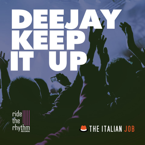 The Italian Job - Deejay keep it up